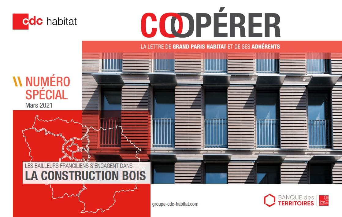 Coopérer – La lettre de Grand Paris Habitat et de ses adhérents – Numéro spécial « Construction bois »